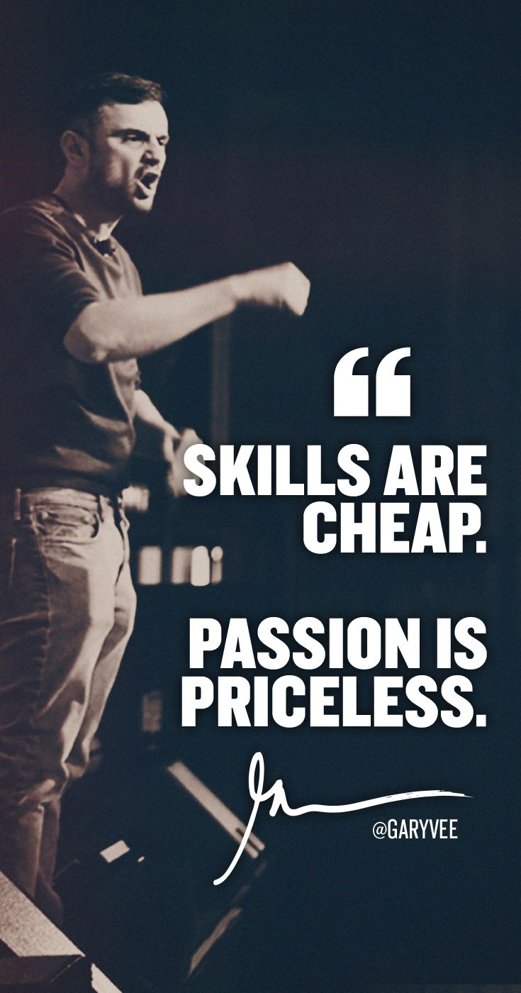 We all have skills ... And many have skills .BIG skills but don't win .... It's passion that is the fuel for execution