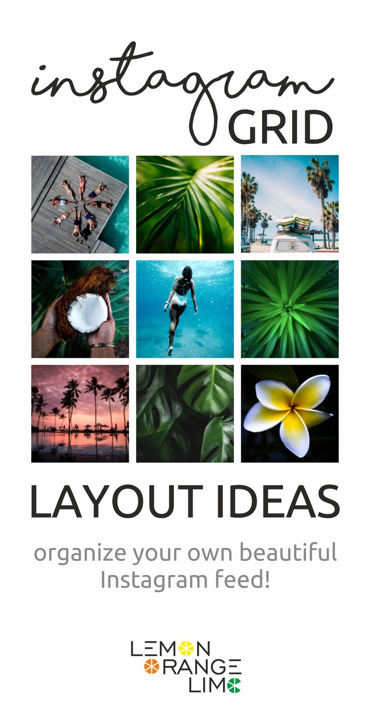 Instagram Theme | Instagram Grid Layout | Instagram Themes Ideas | Instagram photos | Instagram Tips | Instagram Hacks |  Instagram Inspiration | Instagram Goals | Instagram Pictures | How to turn your Instagram into a brand | and many more social media tips on lemonorangelime.com