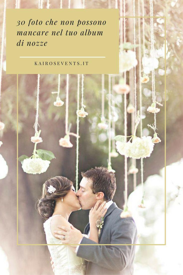 """Troverai centinaia di foto bellissime tra quelle scattate, ma quali sono le vere """"must have"""" nel tuo album di nozze? Scoprilo in questo articolo!"""