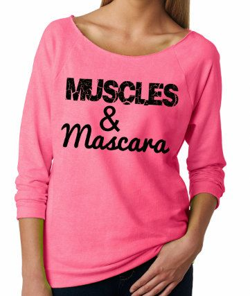 Muscles and Mascara. Women's Sweatshirt. by strongconfidentYOU