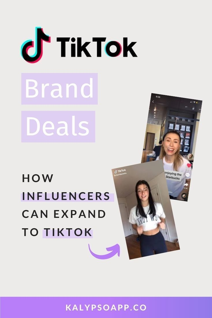 Kalypso Blog How Influencers Can Land Tiktok Brand Deals Influencer Marketing Marketing Strategy Marketing Tips