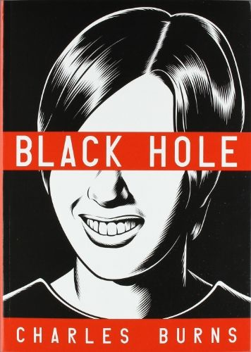 BLACK HOLE Best Horror Story: Charles Burns is revered among comic book readers, and Black Hole makes it easy to see why. Set in the summer of 1970 in suburban Seattle, Black Hole is horror (disgustingly mutated teenagers), social commentary (alienation and the disintegration of civility, along with the growing danger of STDs during the sexual revolution) wrapped up in one big tome.