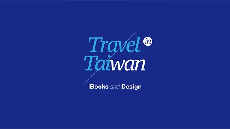 Travel in Taiwan-iBooks and Design – LIAO ZCHENG