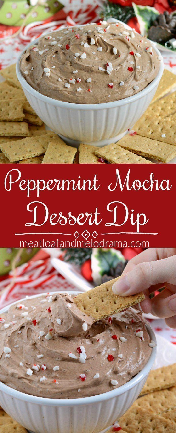 Peppermint Mocha Dessert Dip Meatloaf And Melodrama Recipe Peppermint Dessert Christmas Desserts Easy Mocha Desserts
