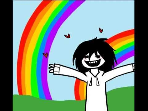 jeff the killer-Double Rainbow (this is what I think of Jeff the Killer)