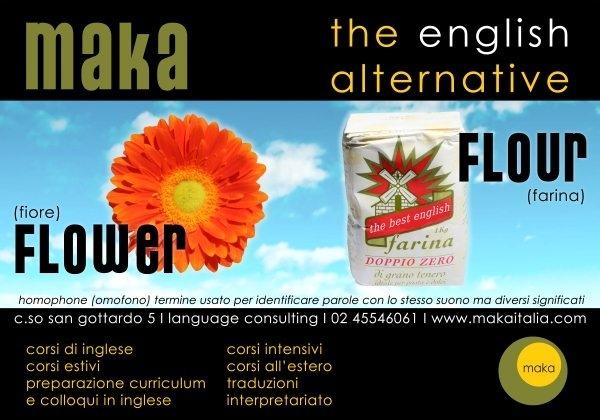 homophone: flour-flower, corsi di inglese, traduzioni, interpretariato a milano