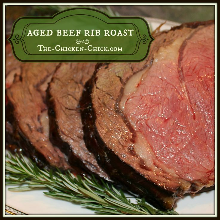 ... Chicken Chick®: Aged Beef Rib Roast, our annual Roast Beast Recipe