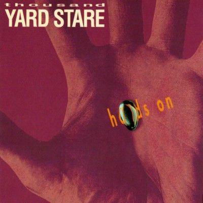 Thousand Yard Stare – Hands On – jamminsvinyl