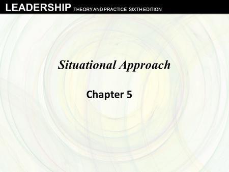 leaderships leadership theory and practice Examining the debate surrounding leadership & management theory approaches to strategic leadership and management assessing own management & leadership skills and practice.