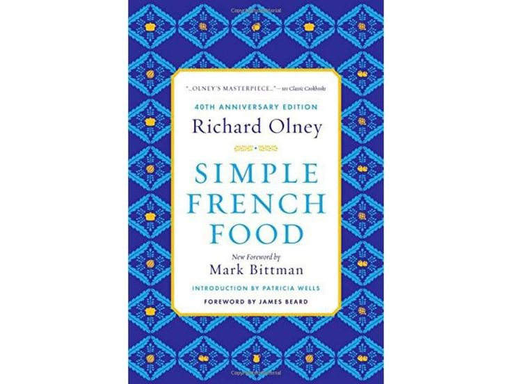 Simple French Food Richard Olney Recipes
