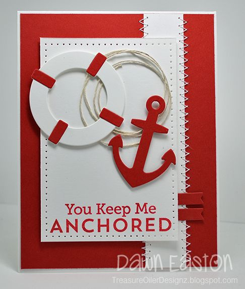 You Keep Me Anchored by TreasureOiler - Cards and Paper Crafts at Splitcoaststampers