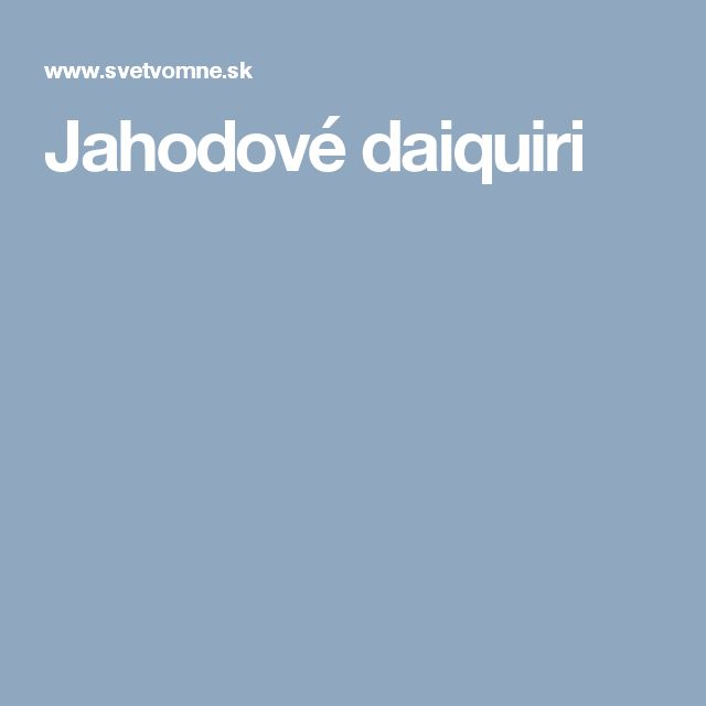 Jahodové daiquiri
