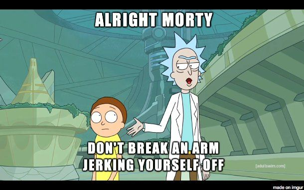 rick and morty quotes                                                                                                                                                                                 More
