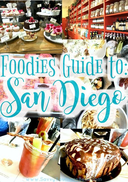 Foodie Guide to San Diego | San Diego Food | Weekend in San Diego