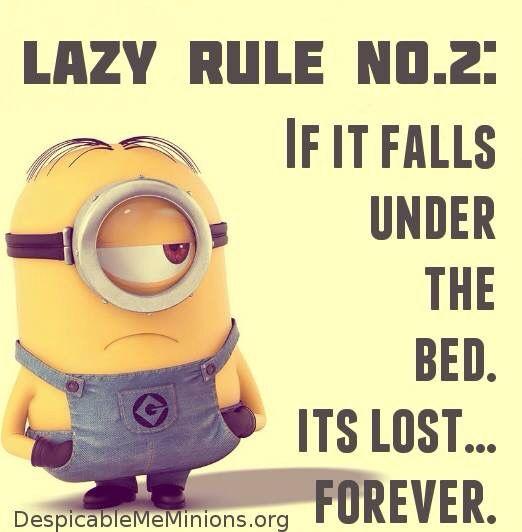 Minions Lazy Rule No. 2