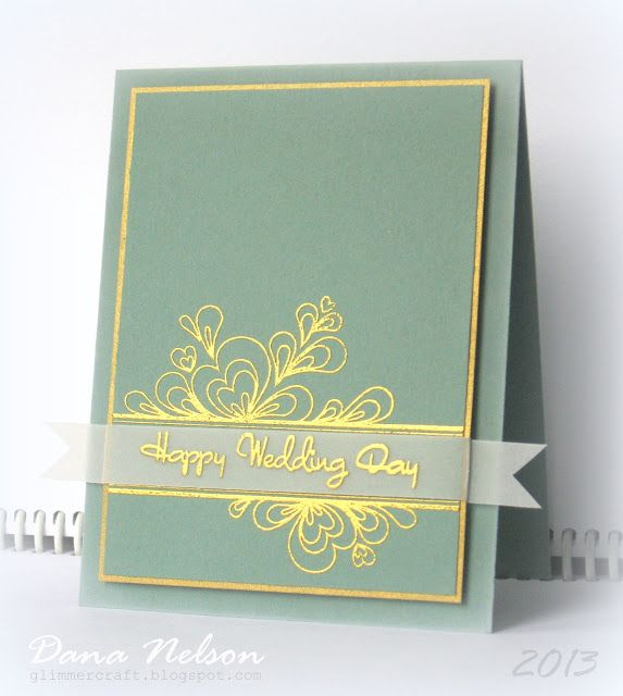 Card Making Ideas Using Vellum Part - 17: Handmade Wedding Card From Aspiring To Creativity . Elegant Look With Gold  Embossing And Mat . Clean And Simple Layout . Vellum Band With Sentiment .