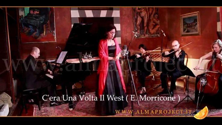ALMA PROJECT - Piano, String Trio & Soprano AA - C'era Una Volta Il West ( E. Morricone )