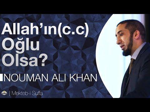 Eğer Allah'ın (c.c) Bir Oğlu Olsaydı - [Nouman Ali Khan]