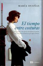 El tiempo entre costuras-Maria Dueñas