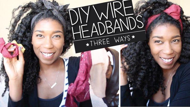 DIY Wire Headbands + Bun Wire Ties [No Sew] 3 WAYS! So stinkin easy and so stinkin cute! #naptural85