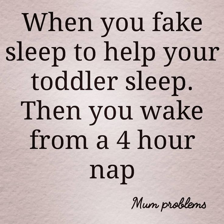 I do this with my 7 month old... not the long nap but pretend to sleep so he goes to sleep. Lol