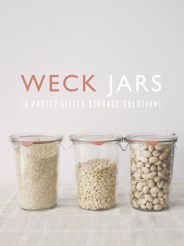 TABLETOP TUESDAY: WECK JARS (A PRETTY LITTLE STORAGE SOLUTION)