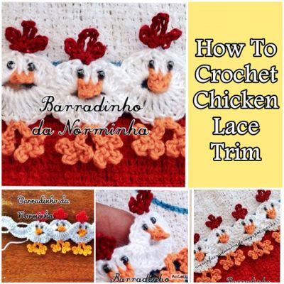 How To Crochet Chicken Lace Trim