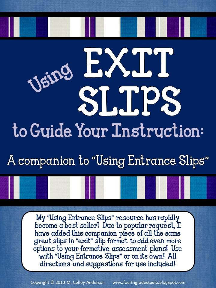 """If you are like me, you know that formative assessment can make the biggest difference in student learning. This resource talks about my use of """"exit"""" slips and gives more than 20 different slips PLUS suggestions for use for each--and even more assessment """"help""""! Ready to use for any subject, low ink, and geared for grades 2-6. $5"""