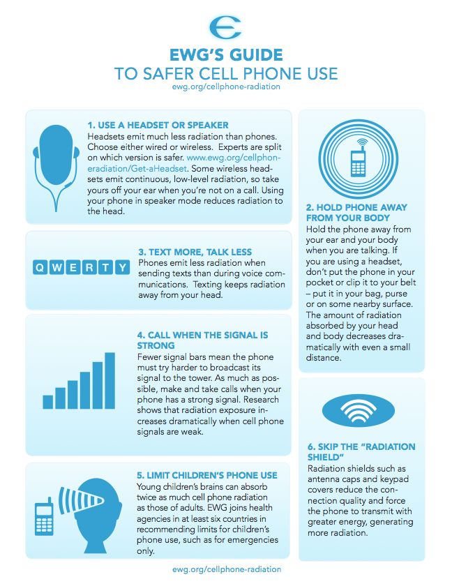EWG's Guide to Safer Cell Phone Use. Read our six tips to limit your exposure to cell phone radiation.