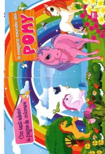 Prezzi e Sconti: Il #mondo magico dei pony. con adesivi New  ad Euro 9.90 in #2m #Libri