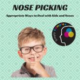 Nose Picking; Reducing Unwanted Behavior