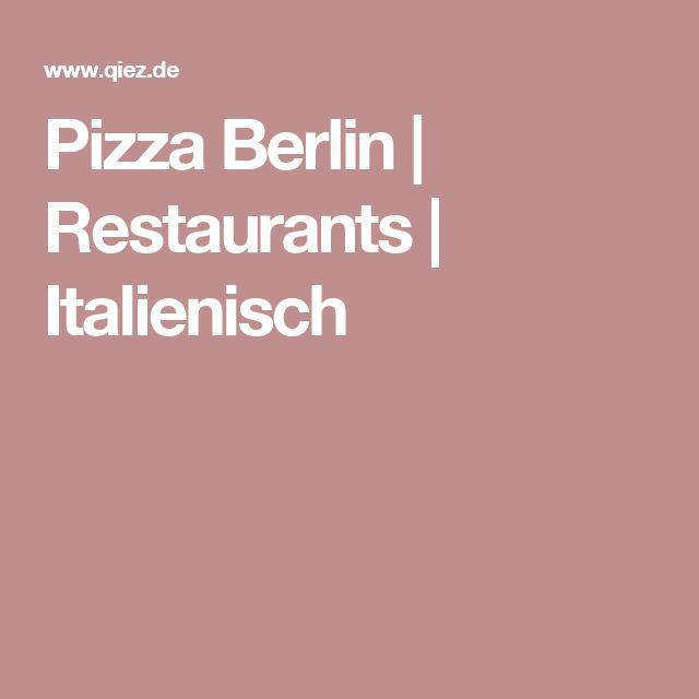 Pizza Berlin | Restaurants | Italienisch