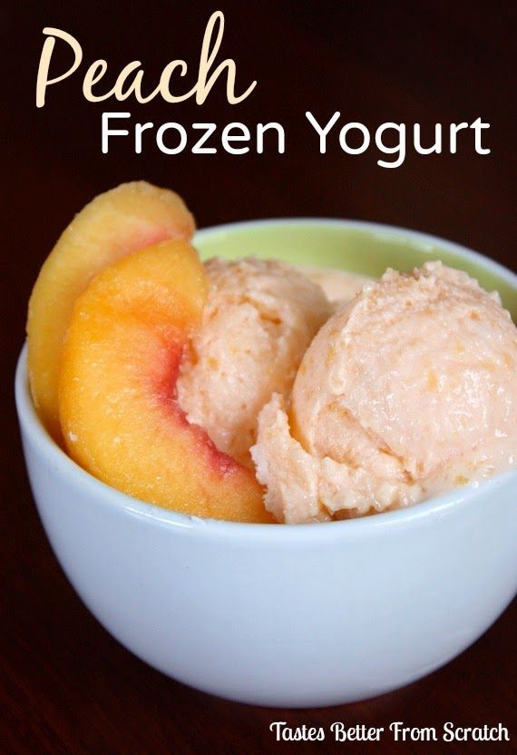 Peach Frozen Yogurt - No churn, 4 ingredients, healthy and easy! | Tastes Better From Scratch