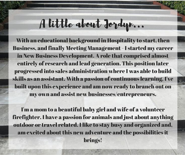 With an educational background in Hospitality to start, then Business, and finally Meeting Management - I started my career in New Business Development. A role that comprised almost entirely of research and lead generation. This position later progressed into sales administration where I was able to build skills as an assistant. With a passion of continuous learning, I've built upon this experience and am now ready to branch out on my own and assist new businesses/entrepreneurs.