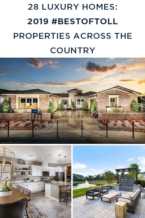 Visit Our Blog To Discover 28 Of The Very Best Models From Toll Brothers In 2019 In 2020 Luxury Homes Modern Farmhouse Design Farmhouse Design