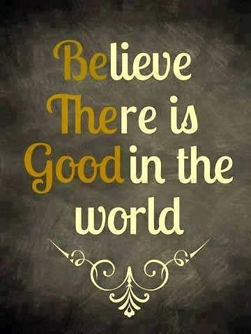 Be The Good.. ♥♥