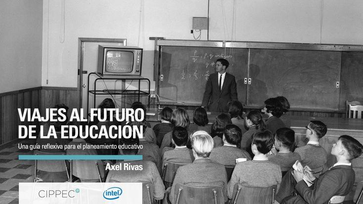 Viajes al futuro de la educación, por Axel Rivas (CIPPEC)