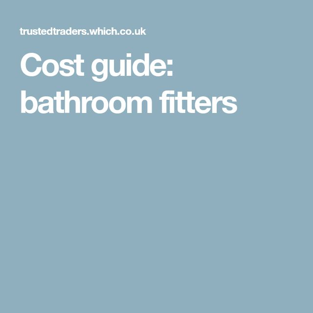 Cost guide: bathroom fitters