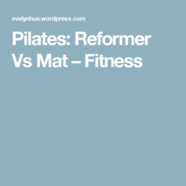 17 Best Ideas About Pilates Reformer On Pinterest