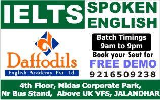 BEST IELTS Coaching in jalandhar,Spoken English Course in Jalandhar.Free Demo Class.Daffodils English AcademySCO-2425-26,Sec-22C 2nd Floor 9216509238