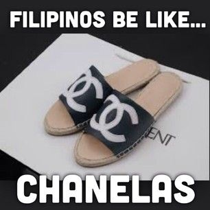 On luxury goods:   29 Puntastic Jokes That Only Pinoys Will Understand