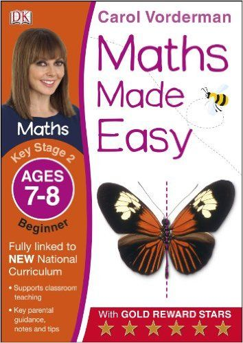 Maths Made Easy Ages 7-8 Key Stage 2 Beginner (Carol Vorderman's Maths Made Easy): Amazon.co.uk: Carol Vorderman: 9781409344803: Books