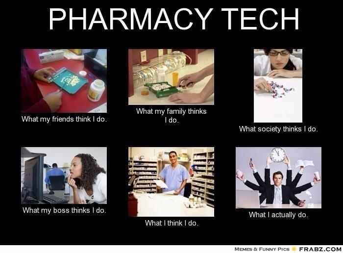 Everybody thinks I count pills, the boss thinks I Facebook all day, while I feel like I have too much freakin things to do