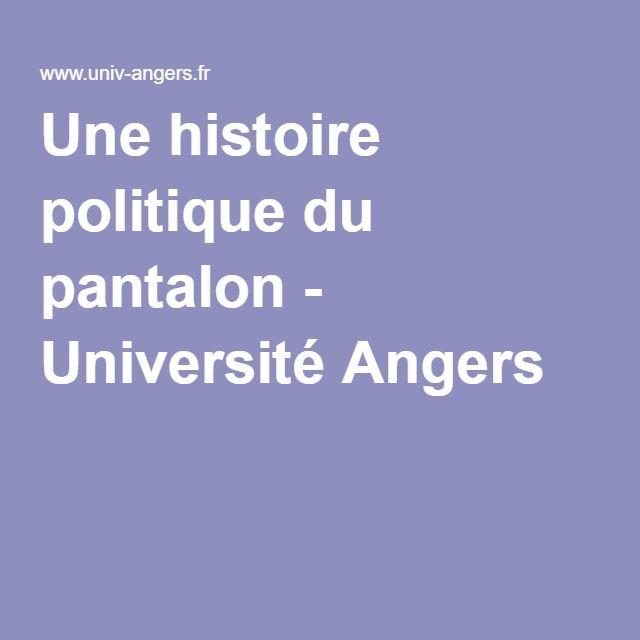 Une histoire politique du pantalon - Université Angers
