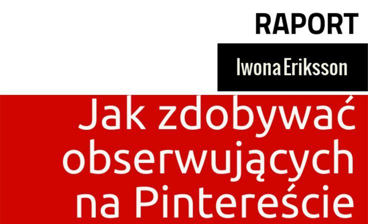 Jak zdobywać obserwujących na Pintereście (scheduled via http://www.tailwindapp.com?utm_source=pinterest&utm_medium=twpin&utm_content=post1506049&utm_campaign=scheduler_attribution)