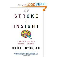My Stroke of Insight: Worth Reading, Personal Journey, Scientist S Personal, Books Worth, Insight, Brain Scientist S