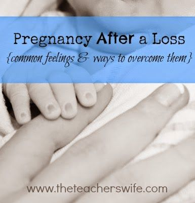 Pregnancy is hard enough, but pregnancy after a loss poses an even greater challenge.  In this post, I share some common feelings among women who are pregnant after a loss, along with some ways to overcome them.  Hopefully, we can learn from and encourage one other, no matter your experience.