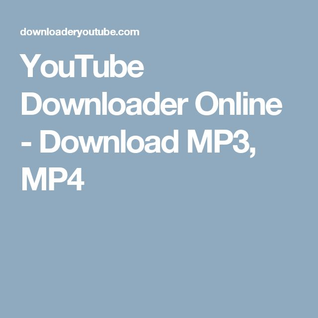 YouTube Downloader Online - Download MP3, MP4