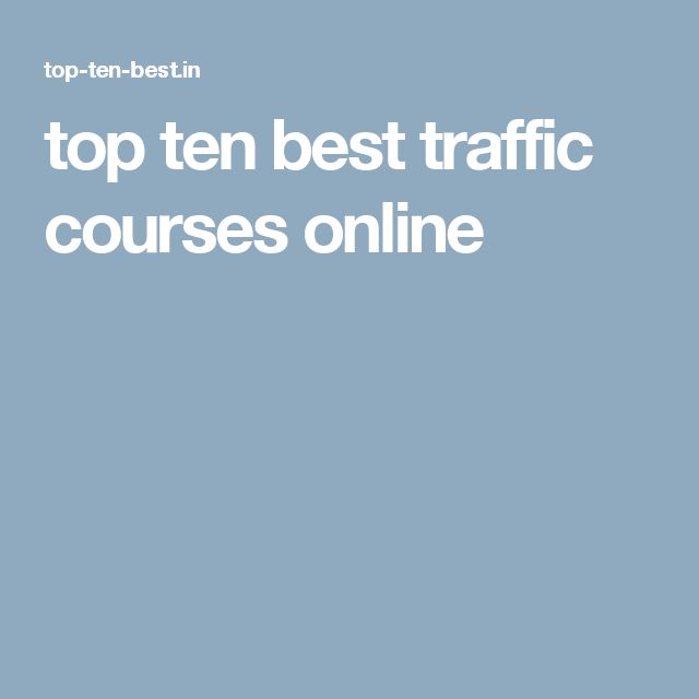 top ten best traffic courses online