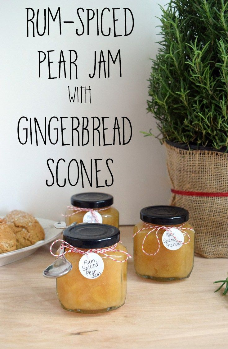 A recipe for a rum spiced pear jam, perfect for holiday enjoyment and gifts, particularly when paired with Gingerbread Scones.
